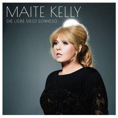 Die Liebe Siegt Sowieso (Ltd.Deluxe Edition) - Kelly,Maite