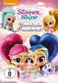 Shimmer & Shine: Himmlische Freundschaft
