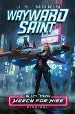 Wayward Saint (Black Ocean: Mercy for Hire, #1) (eBook, ePUB)