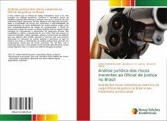 Análise jurídica dos riscos inerentes ao Oficial de Justiça no Brasil - Pedrolli Serretti, Andre; P. G. Carmo, Jonathan; Aguiar, Bruno B.