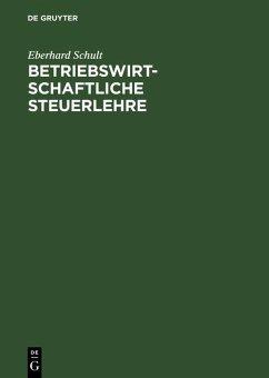 Betriebswirtschaftliche Steuerlehre (eBook, PDF) - Schult, Eberhard