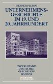 Unternehmensgeschichte im 19. und 20. Jahrhundert (eBook, ePUB)