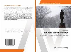 Ein Jahr in Lenins Leben