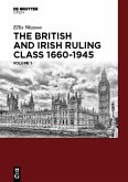 The British and Irish Ruling Class 1660-1945 Vol. 1 (eBook, PDF)
