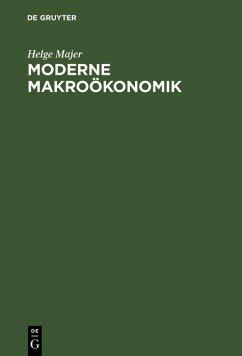 Moderne Makroökonomik (eBook, PDF) - Majer, Helge