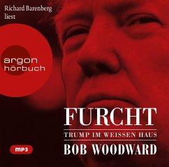 Furcht: Trump im Weißen Haus, 2 Audio-CDs, MP3 Format - Woodward, Bob