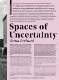 Spaces of Uncertainty - Berlin revisited (eBook, PDF)