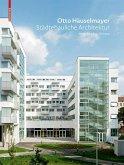 Otto Häuselmayer Städtebauliche Architektur (eBook, PDF)