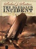 The Daedalus Incident Revised (eBook, ePUB)