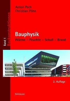 Bauphysik (eBook, PDF) - Pech, Anton; Pöhn, Christian