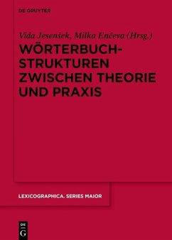 Wörterbuchstrukturen zwischen Theorie und Praxis (eBook, ePUB)