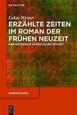Erzählte Zeiten im Roman der Frühen Neuzeit (eBook, PDF)