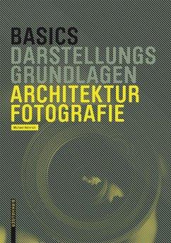 Basics Architekturfotografie (eBook, PDF) - Heinrich, Michael