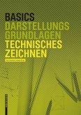Basics Technisches Zeichnen (eBook, PDF)