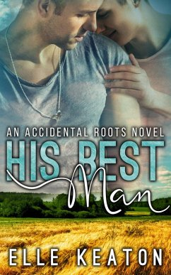 His Best Man (Accidental Roots, #7) (eBook, ePUB)