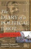 The Diary of a Political Idiot (eBook, ePUB)