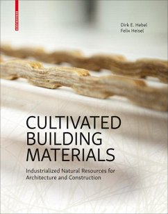 Cultivated Building Materials (eBook, PDF) - Hebel, Dirk E.; Heisel, Felix
