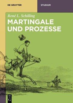 Martingale und Prozesse (eBook, ePUB) - Schilling, René L.