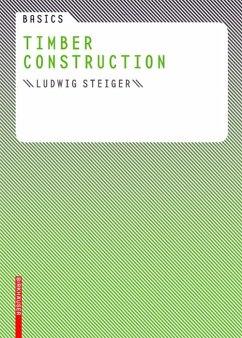 Basics Timber Construction (eBook, PDF) - Steiger, Ludwig
