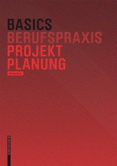 Basics Projektplanung (eBook, PDF) - Klein, Hartmut