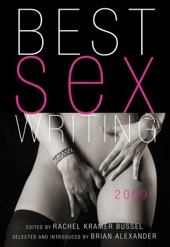 Best Sex Writing 2009 (eBook, ePUB)