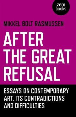 After the Great Refusal (eBook, ePUB) - Rasmussen, Mikkel Bolt