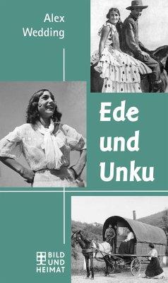 Ede und Unku & Das Eismeer ruft - Wedding, Alex