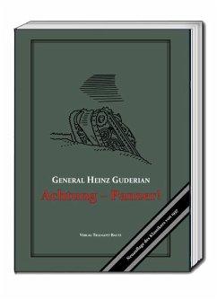 Achtung - Panzer! - Guderian, Heinz