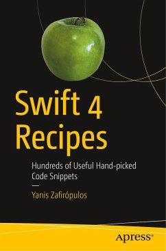 Swift 4 Recipes - Zafirópulos, Yanis