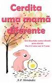Cerdita uma mama diferente: Um divertido conto infantil para dormir (dos 3-4 anos aos 6-7 anos) (eBook, ePUB)