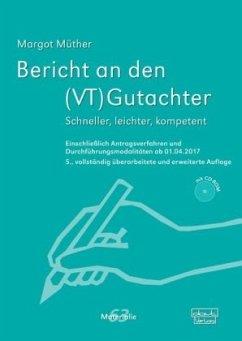 Bericht an den (VT)Gutachter, m. CD-ROM - Müther, Margot