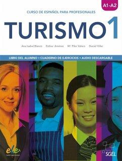Turismo 1. Kurs- und Arbeitsbuch - Blanco Picado, Ana Isabel; Jiménez, Esther; Valero, MA. Pilar; Villar, Daniel