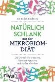 Natürlich schlank mit der Mikrobiom-Diät
