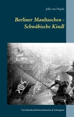 Berliner Maultaschen - Schwäbische Kindl