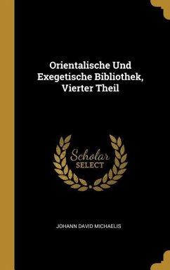 Orientalische Und Exegetische Bibliothek, Vierter Theil