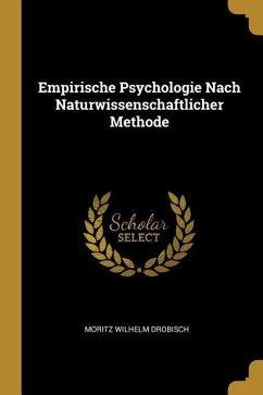 Empirische Psychologie Nach Naturwissenschaftlicher Methode