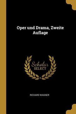 Oper Und Drama, Zweite Auflage