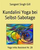 Kundalini Yoga bei Selbst-Sabotage (eBook, ePUB)