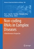 Non-coding RNAs in Complex Diseases (eBook, PDF)