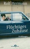 Flüchtiges Zuhause (eBook, ePUB)