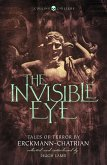 The Invisible Eye: Tales of Terror by Emile Erckmann and Louis Alexandre Chatrian (Collins Chillers) (eBook, ePUB)