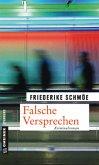 Falsche Versprechen / Kea Laverde Bd.8 (Mängelexemplar)