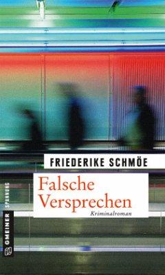 Falsche Versprechen / Kea Laverde Bd.8 (Mängelexemplar) - Schmöe, Friederike