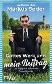 Gottes Werk und mein Beitrag (eBook, ePUB)