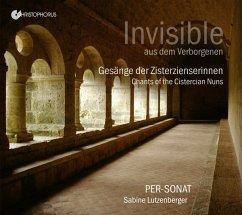 Invisible-Gesänge Der Zisterzienserinnen - Lutzenberger,Sabine/Per-Sonat