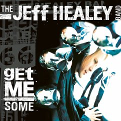 Get Me Some (Limited Cd Edition) - Healey,Jeff Band
