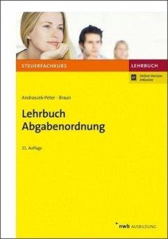 Lehrbuch Abgabenordnung - Andrascek-Peter, Ramona; Braun, Wernher