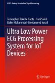 Ultra Low Power ECG Processing System for IoT Devices (eBook, PDF)
