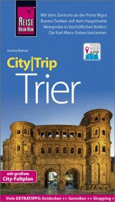 Reise Know-How CityTrip Trier - Remus, Joscha