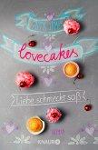 Lovecakes - Liebe schmeckt süß (eBook, ePUB)